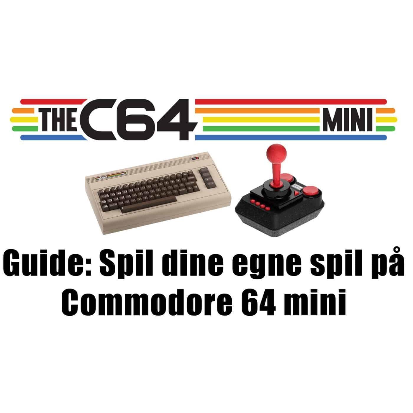 Guide: Spil dine egne spil på Commodore 64 mini