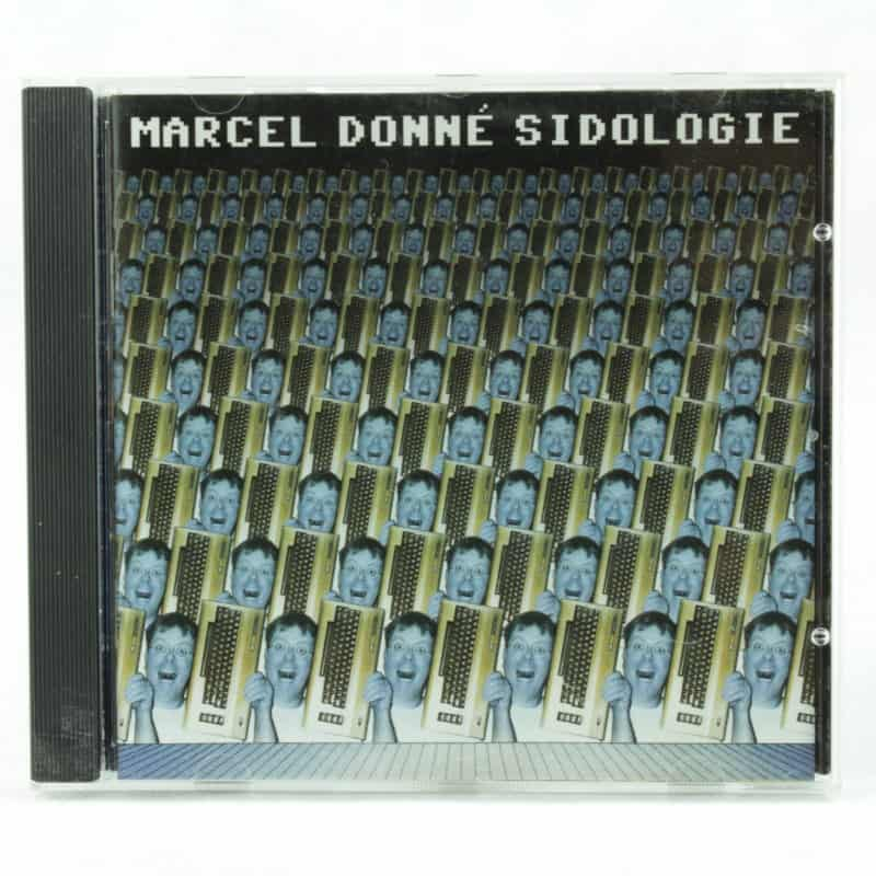 Marcel Donné – Sidologie (CD, 2003)