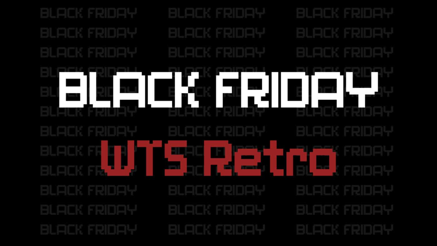 Black Friday hos WTS Retro 2020